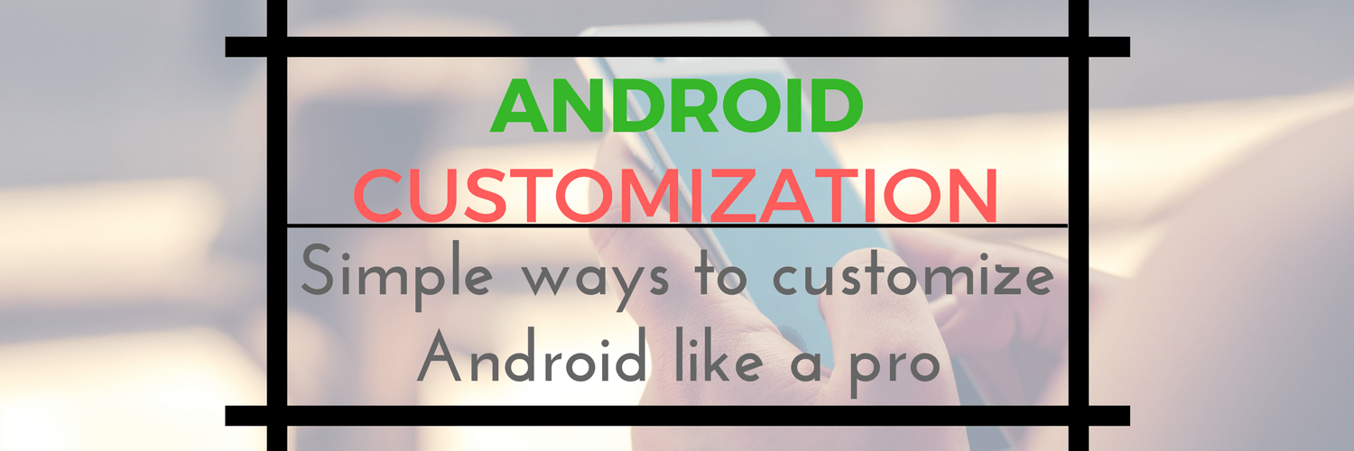 android customization