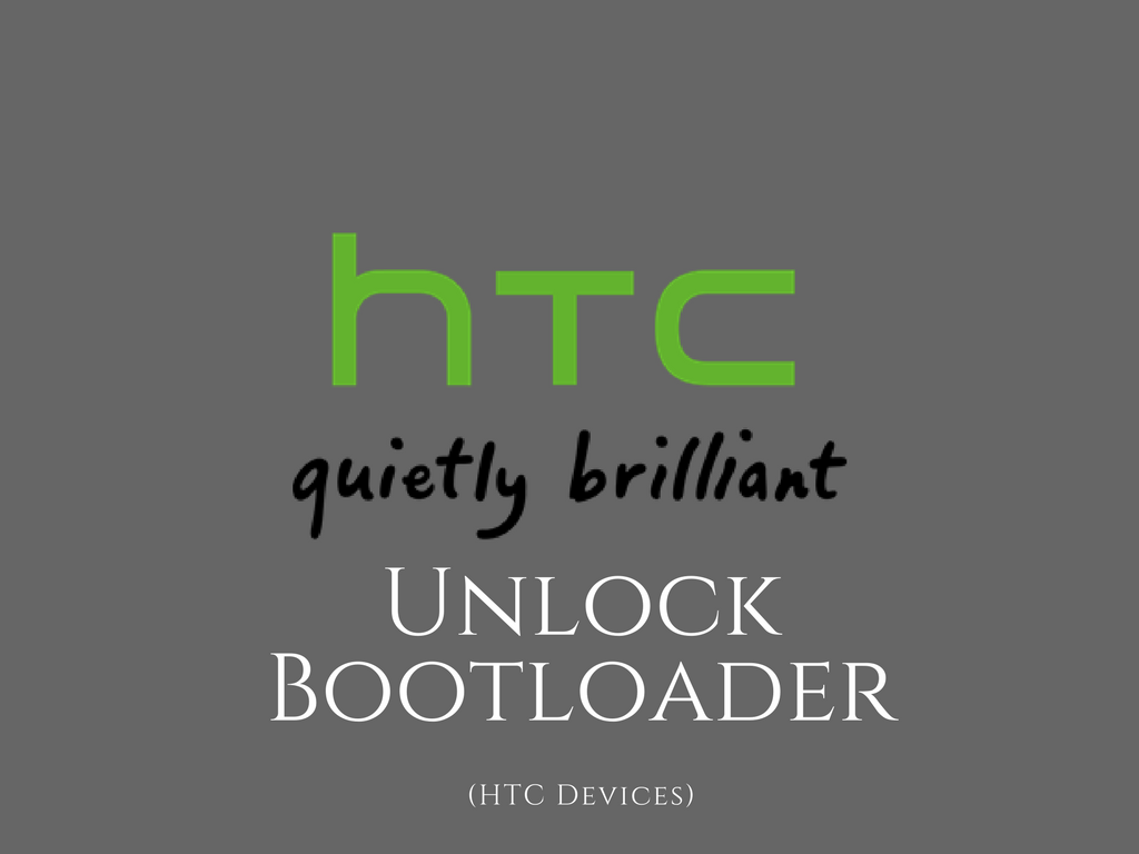 Unlock Bootloader on HTC Devices With An Ease (2017)