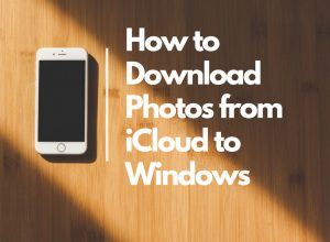 download photos from icloud to windows