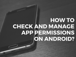 check and manage app permissions on android